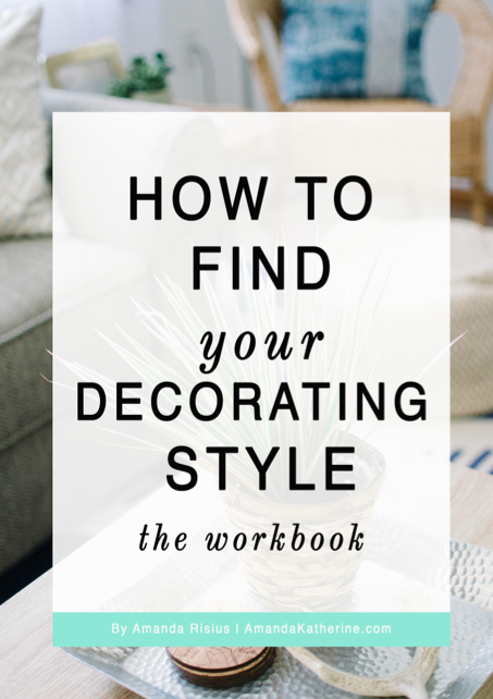 Download My Free Workbook And Uncover Your Decorating Style.
