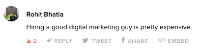 "Rohit: ""Hiring a good digital marketing guy is pretty expensive."""