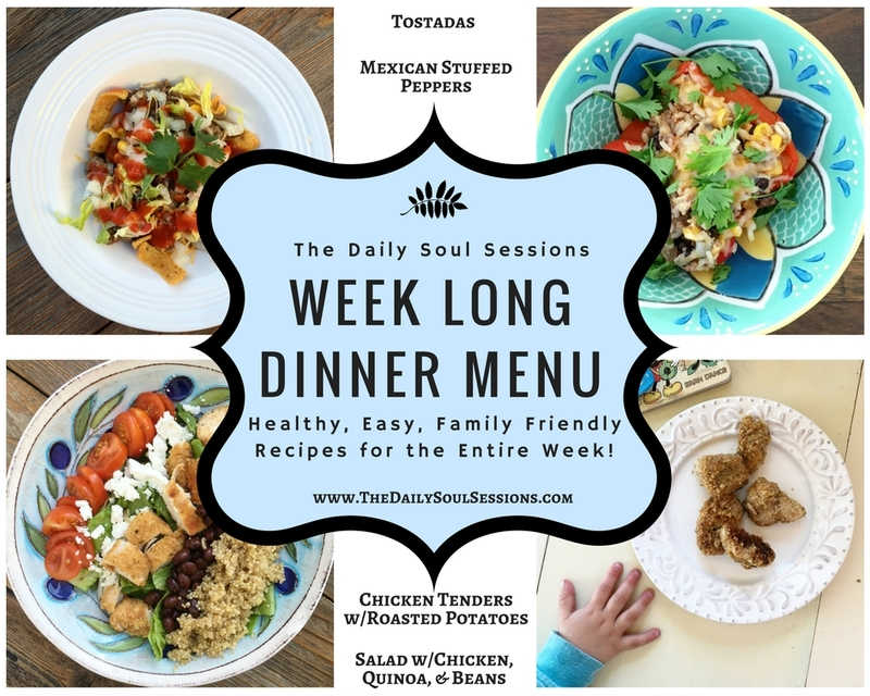 The Daily Soul Sessions Week Long Dinner Menu + Recipes + Grocery List