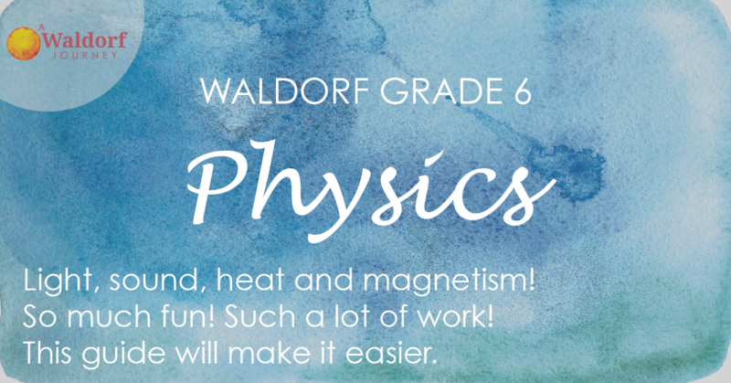 6th grade physics guide a waldorf journey take out your old work and feel suddenly satisfied with everything youve done thats exactly the experience i had putting this physics guide together sciox Image collections