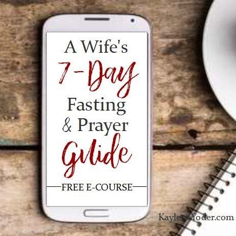 free 7 day fasting prayer guide kaylene yoder