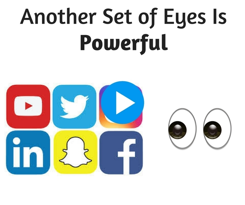 Another Set of Eyes is Powerful