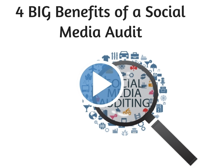 4 Big Benefits of a Social Media Audit