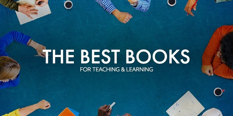 The Best Books for Teaching and Learning