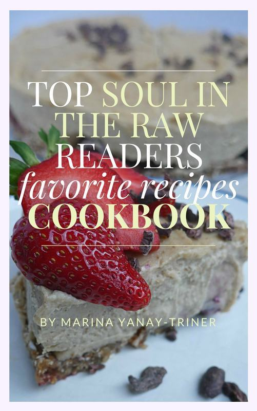 Top reader favorite recipes cookbook soul in the raw free cookbook download healthy vegan plant based easy to make oil free gluten free refined sugar free and absolutely delicious forumfinder Images