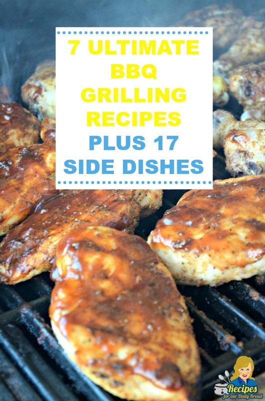 7 ULTIMATE BBQ GRILLING RECIPES PLUS 17 SIDE DISHES
