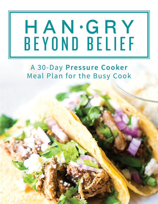 Hangry Beyond Belief: A 30 Day Pressure Cooker Meal Plan for the Busy Cook. Check it out today!