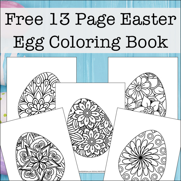 Easter Egg Coloring Book (13 Pictures to Color!)