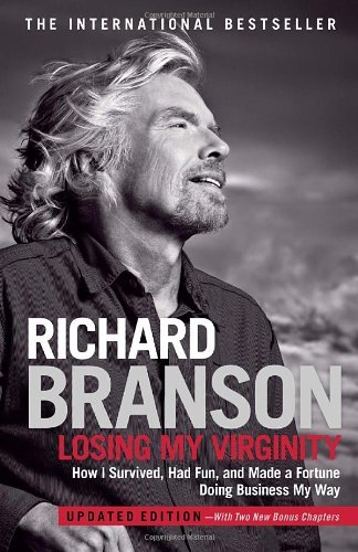 book called Losing My Virginity by Richard Branson