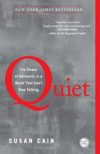 favorite book is Quiet: The Power of Introverts in a World That Can't Stop Talking by Susan Cain