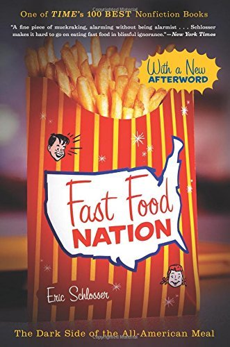 cover for Fast Food Nation: The Dark Side of the All-American Meal by Eric Schlosser