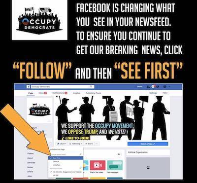 """Follow Occupy Democrats and select """"see first."""""""