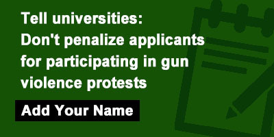 Tell universities: Don't penalize applicants for participating in gun violence protests