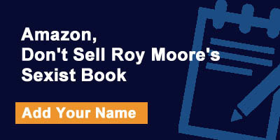 Amazon - don't sell Roy Moore's sexist book