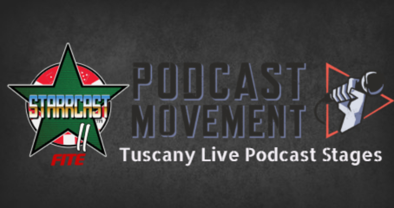 Starrcast / Podcast Movement Live Stages at Tuscany