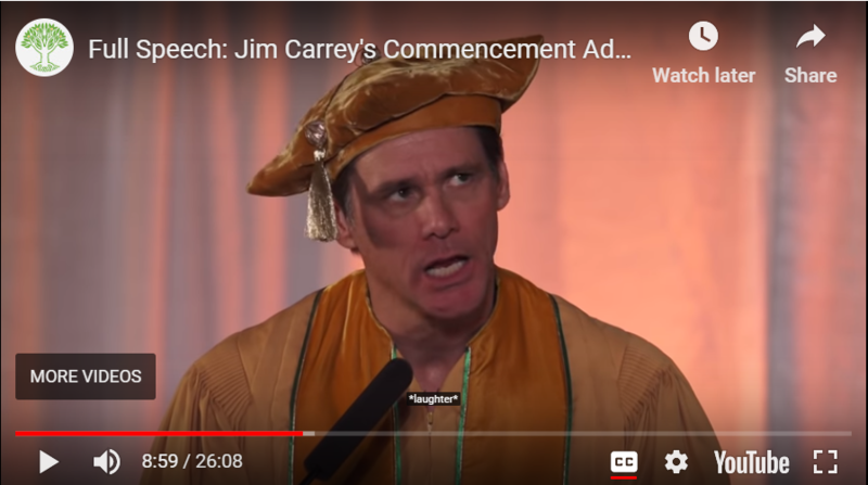 Jim Carrey Graduation Speech