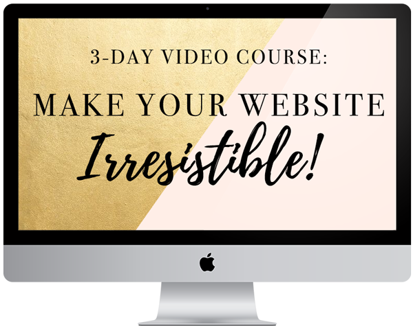 Make Your Website Irresistible!