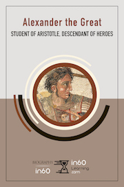Alexander the Great: Student of Aristotle, Descendant of Heroes