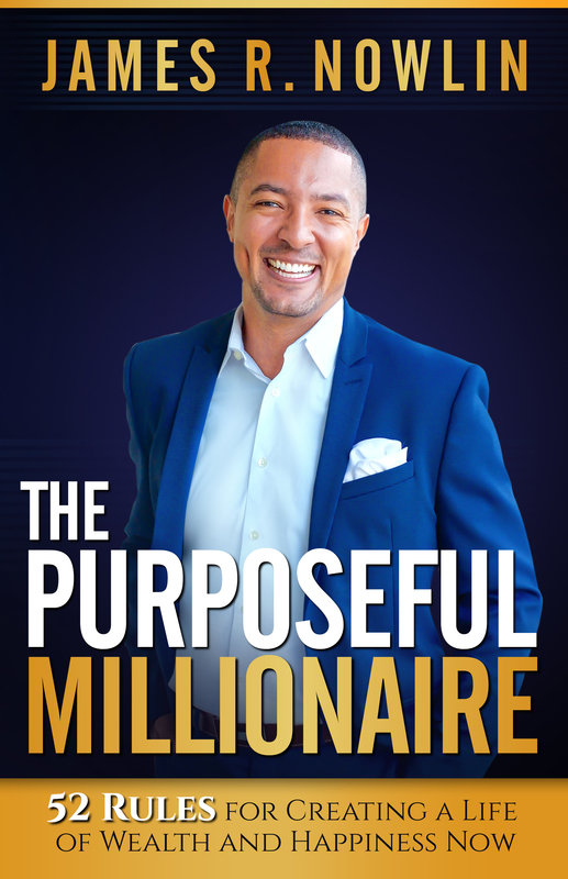 The Purposeful Millionaire Book by James R. Nowlin