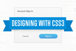 Designing with css3