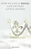 Royal life (1)