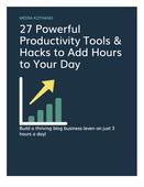 27 powerful   free productivity tools and hacks