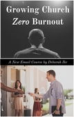 Growing church...zero burnout email course 3