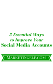 3 essential waysto improve your