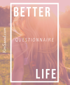 Better life questionnaire