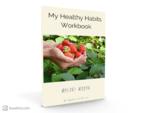 My health habits workbook 3d