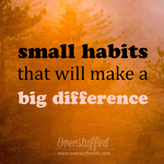 Small habits big difference