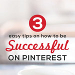 Be successful on pinterest