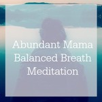 Balanced breath meditation