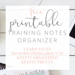 Free printable online training note organizer by love and sweet tea square