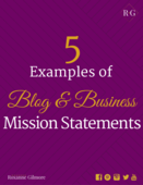 5 examples of blog mission statements based on niche   target market