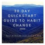 30 day quickstart guide to habit change   smaller