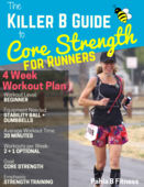 Cover the killer b guide to core strength for runners