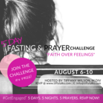 Summer 2018 fasting   prayer challenge! tiffytalks llc %2820%29