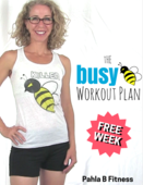 Cover free week the busy b workout program 20 minutes or less