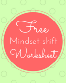 Mindset shift worksheet