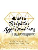 Always brighter affirmations for creative entreprenurs
