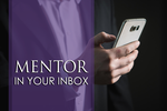 Mentor in your inbox