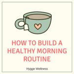 Building a morning routine