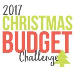 2017 christmas budget challenge