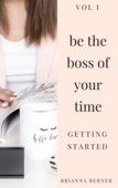 Be the boss of your time volume i