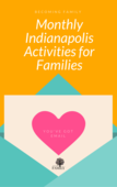 Monthly indianapolis activities for families 2