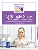 3 simple steps to get more done