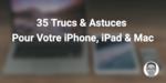 35 trucs   astuces image