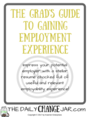 The grads guide to gaining employment experience