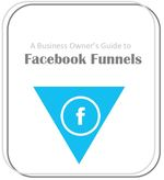 Cover image biz owner's guide to fb funnels